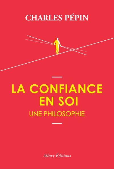 La-confiance-en-soi-une-philosophie