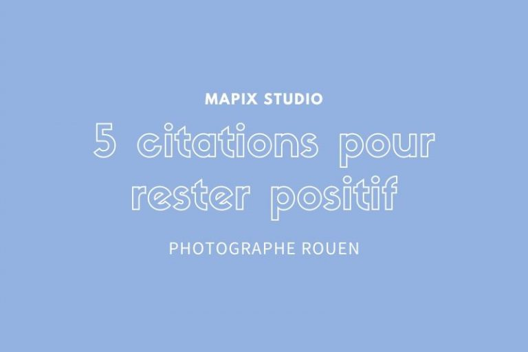 5 citations pour rester positif