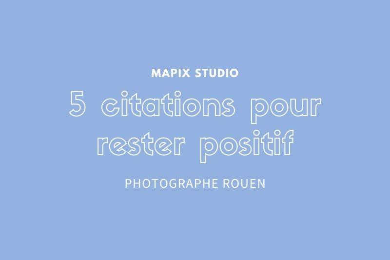 image-blog-5-citations-positives-studio-matpix