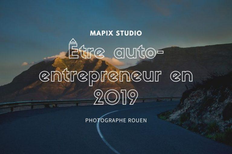 Être auto-entrepreneur en 2019