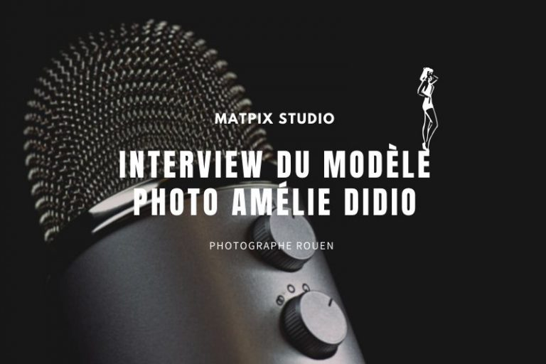 Interview du modèle photo Amélie Didio