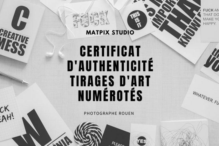 Certificat d'authenticité – Tirages d'Art numérotés