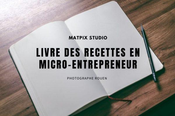 Livre des recettes en Micro-entrepreneur