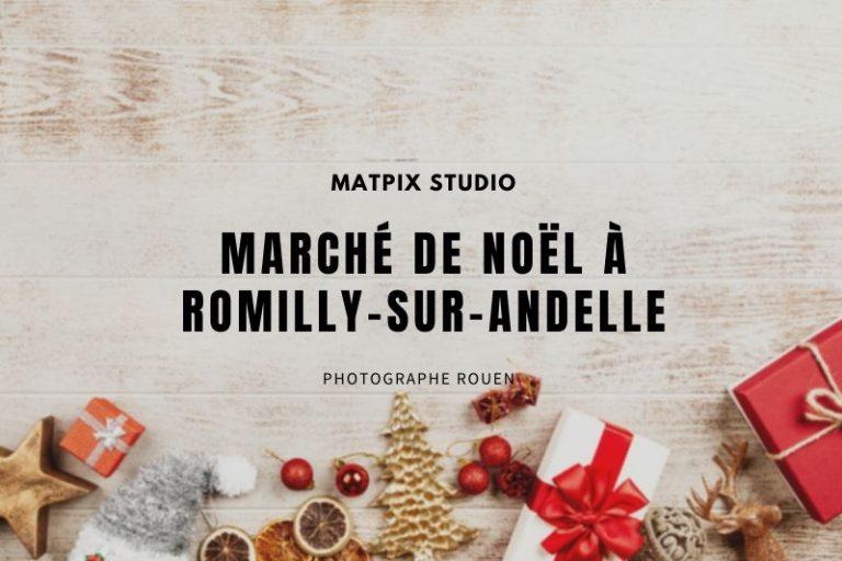 Marché de Noël à Romilly-sur-Andelle