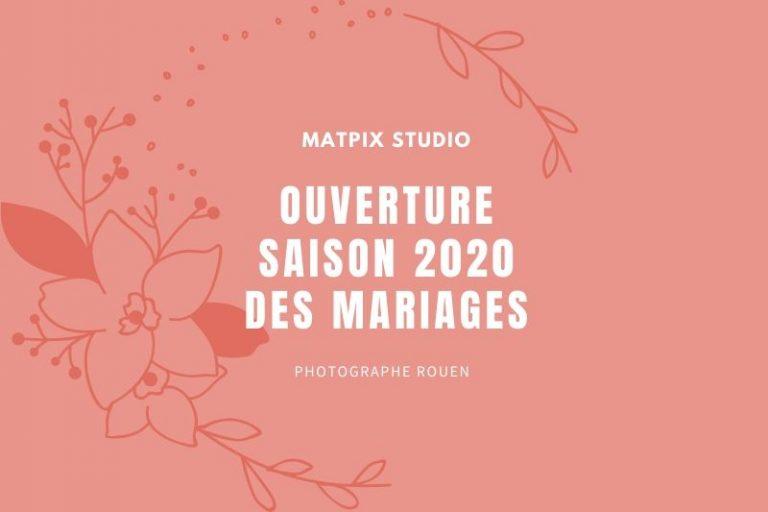 Ouverture Saison 2020 Mariage