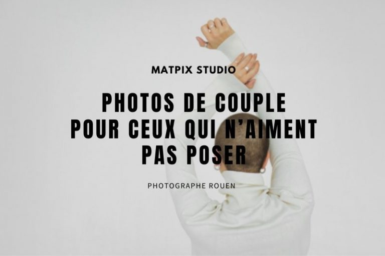 Photos de couple pour ceux qui n'aiment pas poser