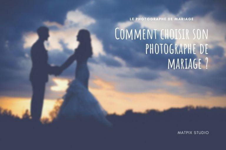 Photographe de mariage, comment le choisir ?