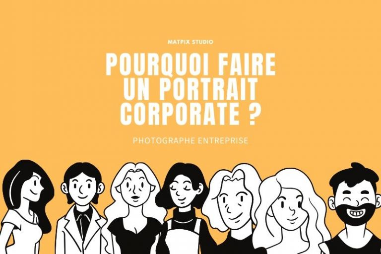 Pourquoi faire un portrait corporate ?
