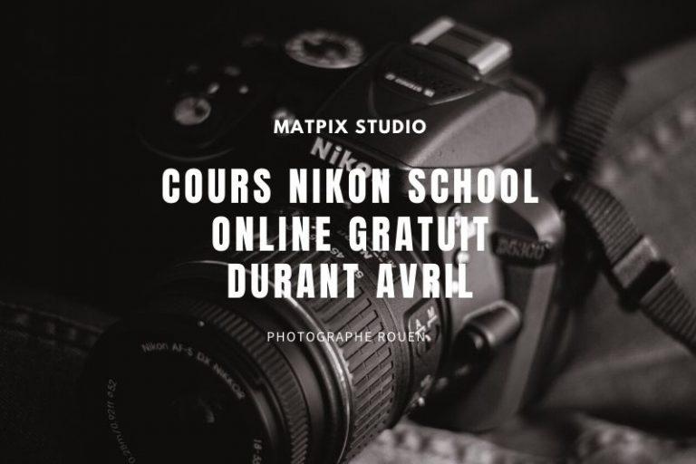 Cours Nikon School Online gratuit durant avril