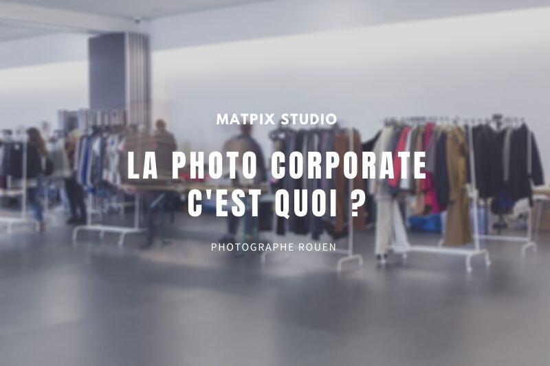 image-blog-photo-corporate-c-est-quoi-matpix_studio