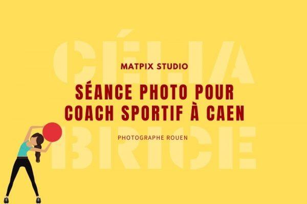 Séance photo pour Coach sportif à Caen