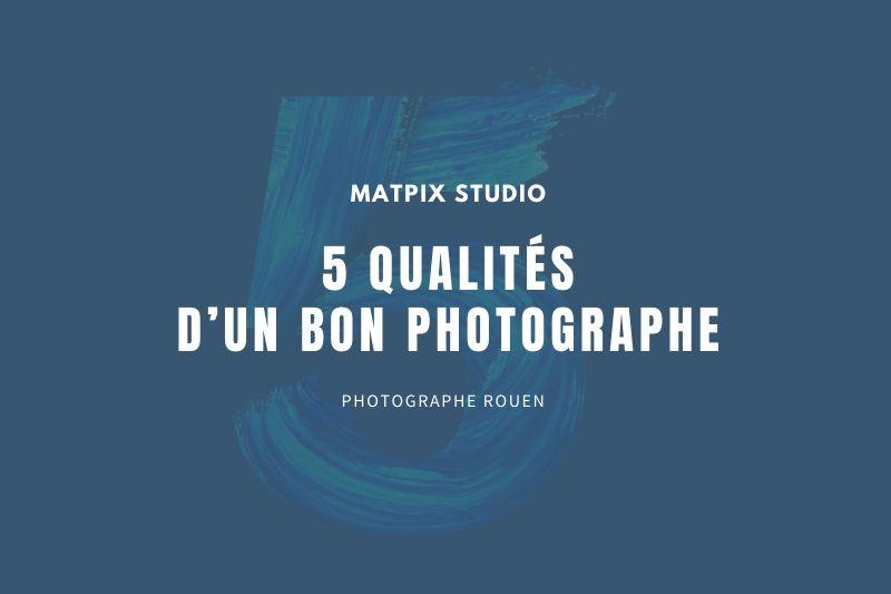 image-blog-article-5 qualités bon photographe