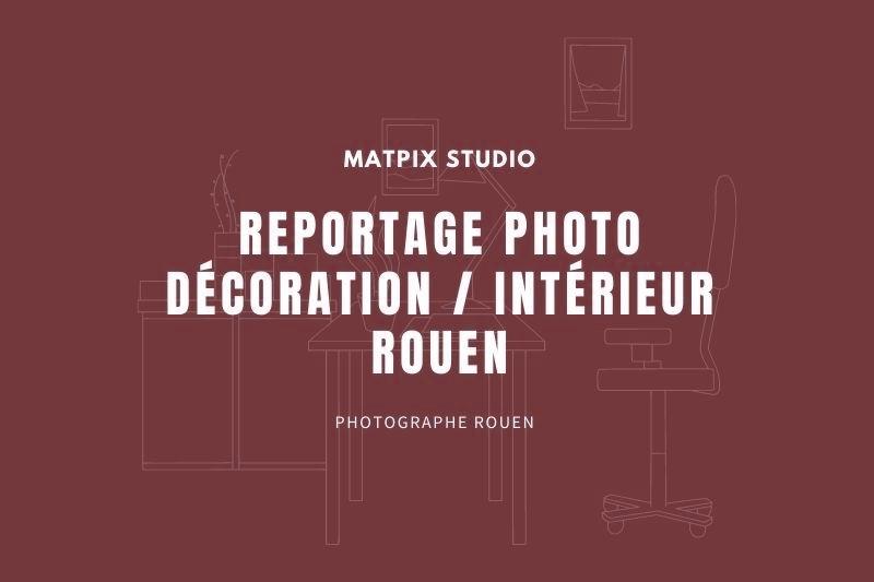 img-blog-reportage-photo--immobilier-rouen-matpix_studio