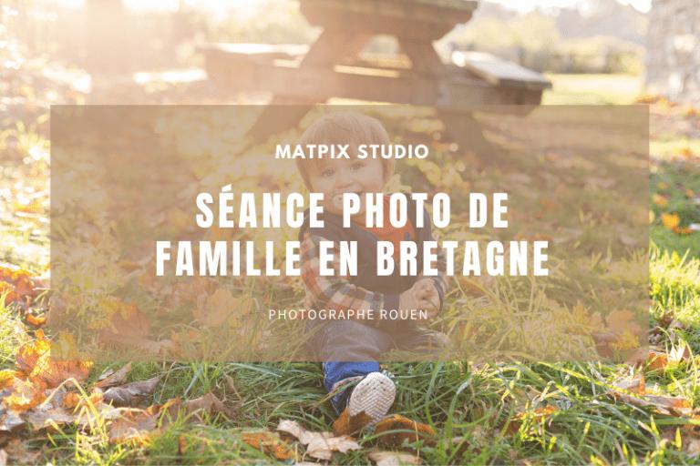 Séance photo famille M. en Bretagne