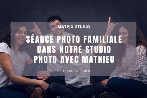Séance photo familiale dans notre studio sur Rouen avec Mathieu