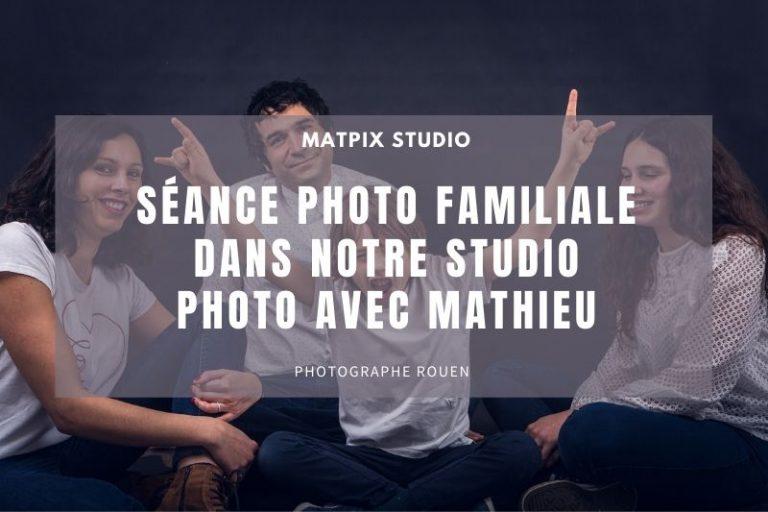 Read more about the article Séance photo familiale dans notre studio sur Rouen avec Mathieu