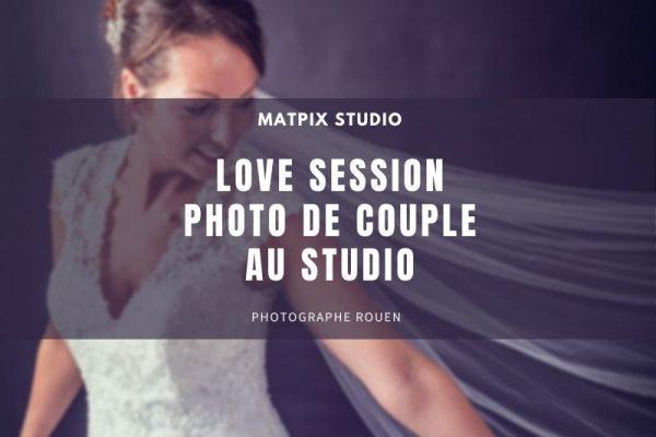 Séance photo en couple mariage – Photographe Rouen