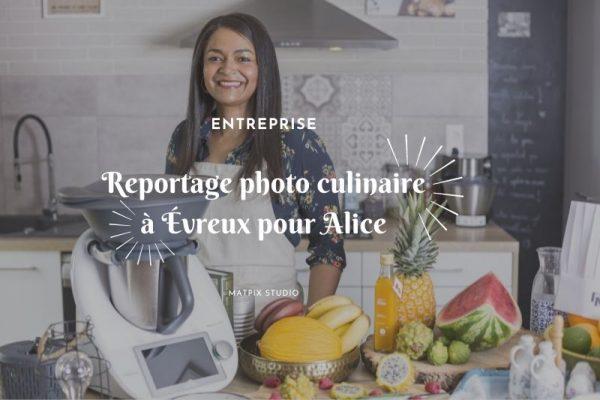 Reportage photo culinaire avec Alice à Évreux