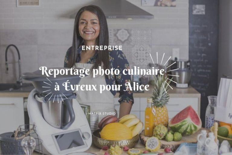 Read more about the article Reportage photo culinaire avec Alice à Évreux