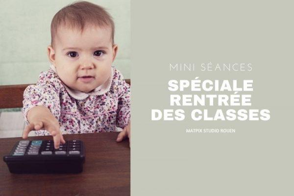 Mini-séances Rentrée des classes